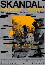Movie poster Skandal. Ewenement Molesty